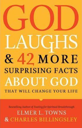 God Laughs & 42 More Surprising Facts About God