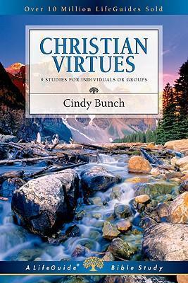 LifeGuide Bible Study - Christian Virtues