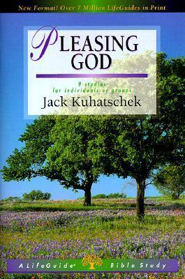 LifeGuide Bible Study - Pleasing God