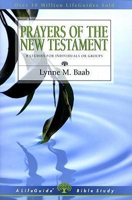 LifeGuide Bible Study - Prayers of the New Testament