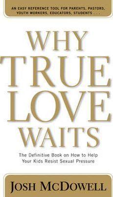 Why True Love Waits