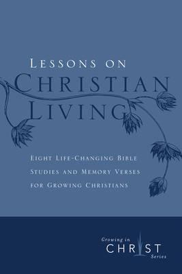 Lessons On Christian Living