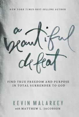 Beautiful Defeat, A