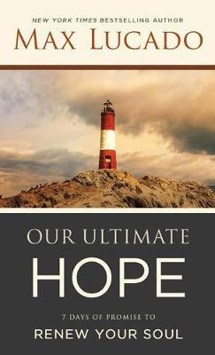 Our Ultimate Hope
