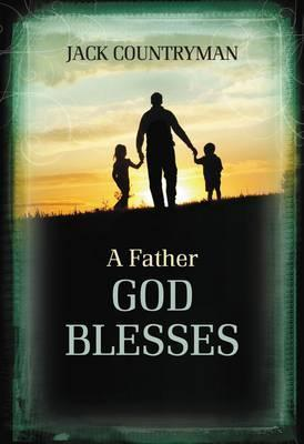 Father God Blesses, A