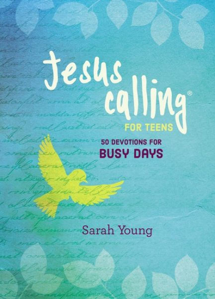 Jesus Calling for Teens: 50 Devotions for Busy Days