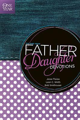 One Year Father Daughter Devotions, The
