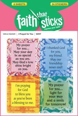 Faith That Sticks-I Prayed for You