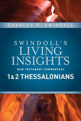Living Insights New Testament Commentary -  1 & 2 Thessalonians