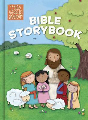 Little Words Matter: Bible Storybook