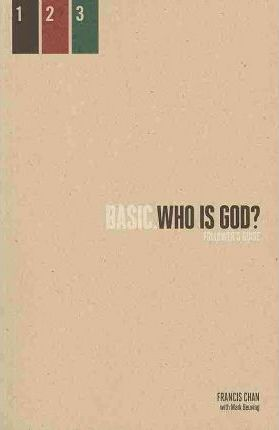 Basic Series: Who Is God?