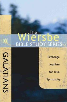 Wiersbe Bible Study Series, The   :  Galatians