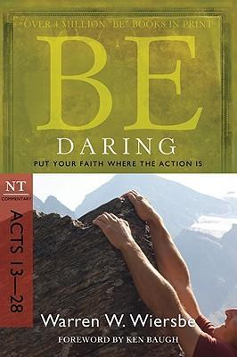 Be Daring - Acts 13-28 (Updated)