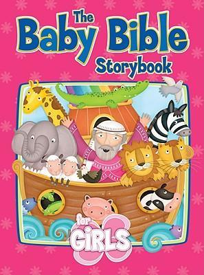 Baby Bible Storybook For Girls, The