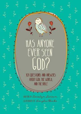 Has Anyone Ever Seen God?