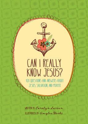 Can I Really Know Jesus?