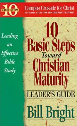 10 Basic Steps Toward Christian Maturity- Leader's Guide