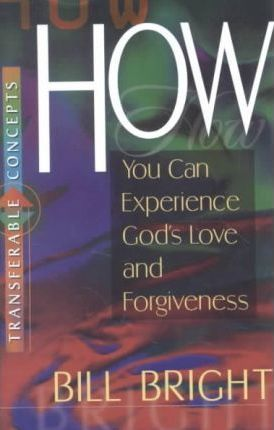 Transferable Concepts 2-How You Can Experience God's Love and Forgiveness