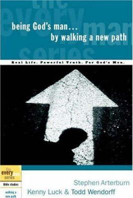 Everyman Series, The - Being God's Man by Walking a New Path