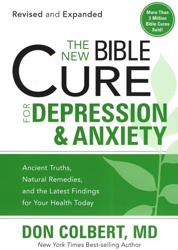 New Bible Cure For Depression & Anxiety, The (Revised and Expanded)