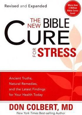 New Bible Cure For Stress, The  (Revised and Expanded)