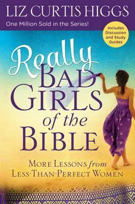 Really Bad Girls Of the Bible (w Study Guide)