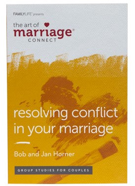 The Art of Marriage Connect: Resolving Conflict in Your Marriage