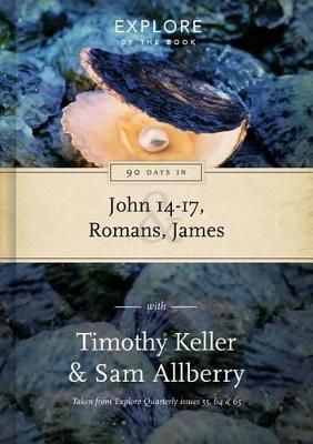 90 Days in John 14-17, Romans & James