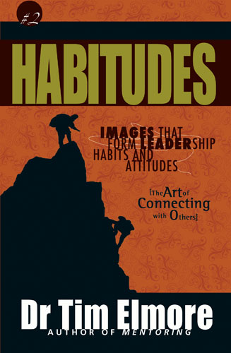 Habitudes #2 - Art Of Connecting With Others