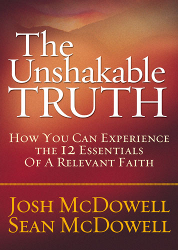 Unshakable Truth, The
