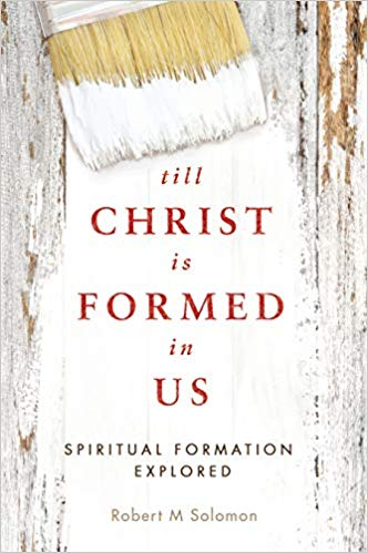 Till Christ is Formed in Us