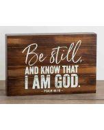 Plaque (Wood)-Be Still & Know I'm God 90902