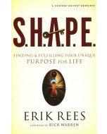 S.H.A.P.E.-A Purpose Driven Resource