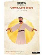 Gospel Project for KidsV12:Come  Lord Jesus Kids Poster Pack