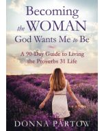 Becoming The Woman God Wants Me To Be-Rpkg Edn