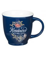 Mug:Ceramic-Kindness Matters