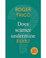 Little Book of Guidance: Does Science Undermine Faith?
