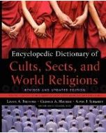 Encyclopedic Dictonary Of Cults, Sects, And World