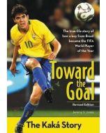ZonderKidz Biography Sr-Toward the Goal, The Kaká Story