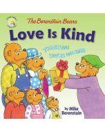 Berenstain Bears Love Is Kind Aug 4