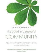 Good And Beautiful Community