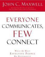 Everyone Communicates, Few Connect-ITPE