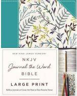 NKJV Journal the Word Bible Large Print-Cloth over Board, Blue Floral