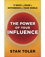 Power of Your Influence, The