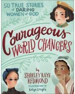 Courageous World Changers (Ages 8-11)