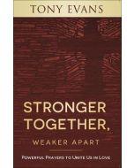 Stronger Together  Weaker Apart