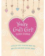 You're God's Girl! Prayer Journal