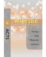 Wiersbe Bible Study Sr-Acts