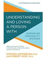 Understanding And Loving a Person with Borderline