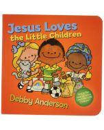 Jesus Loves the Little Children Board Book